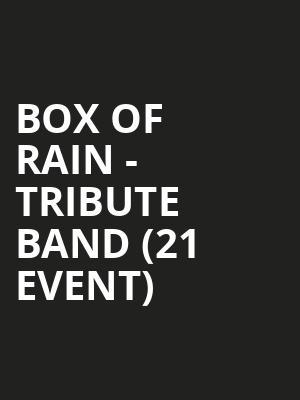 Box of Rain - Tribute Band (21+ Event) at The Queen