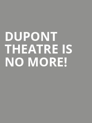 Dupont Theatre is no more