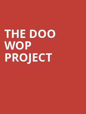 The Doo Wop Project at Grand Opera House