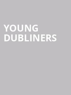 Young Dubliners at Grand Opera House