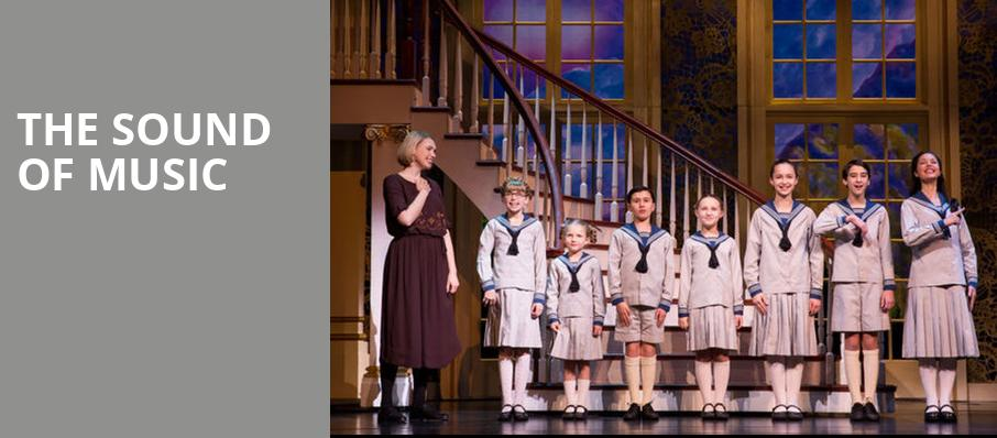 The Sound of Music, The Playhouse on Rodney Square, Wilmington