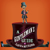 A Gentlemans Guide to Love Murder, The Playhouse on Rodney Square, Wilmington